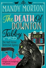 Morton, Mandy The Death of Downton Tabby