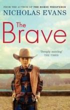 Evans, Nicholas Brave