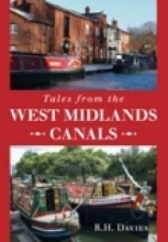 R. H. Davies Tales from the West Midlands Canals