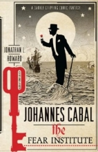 Howard, Jonathan L. Johannes Cabal 03. The Fear Institute