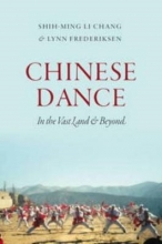 Chang, Shih-ming Li,   Frederiksen, Lynn E. Chinese Dance