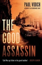 Vidich, Paul The Good Assassin