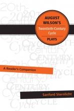 Sternlicht, Sanford August Wilson`s Twentieth-Century Cycle Plays
