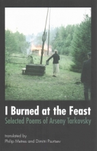 Tarkovsky, Arseny I Burned at the Feast