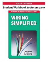 Thompson, James M. Student Workbook to Accompany Wiring Simplified