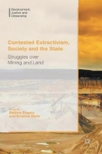 Bettina Engels,   Kristina Dietz Contested Extractivism, Society and the State