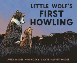 McGee Kvasnosky, Laura Little Wolf`s First Howling