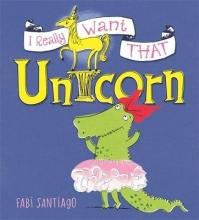 Santiago, Fabi I Really Want That Unicorn