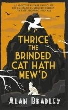 Bradley, Alan Thrice the Brinded Cat Hath Mew`d