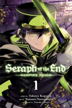 Kagami, Takaya Seraph of the End Vampire Reign 1