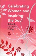 Coffee, Richard Dexavier Celebrating Women and Inspiring the Soul
