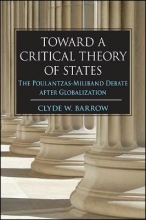 Barrow, Clyde W. Toward a Critical Theory of States