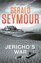 Seymour, Gerald Jericho`s War