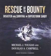 Tougias, Michael J.,   Campbell, Douglas A. Rescue of the Bounty