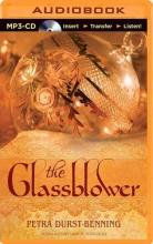 Durst-benning, Petra The Glassblower