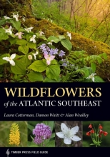Laura Cotterman Wildflowers of the Atlantic Southeast