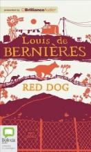 De Bernieres, Louis Red Dog