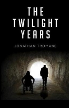 Jonathan Tromane The Twilight Years