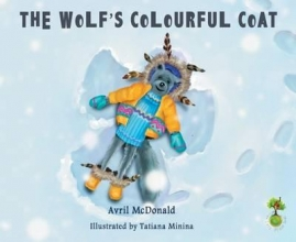 McDonald, Avril The Wolf`s Colourful Coat