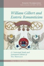 Paul Cheshire William Gilbert and Esoteric Romanticism