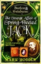 Hodder, Mark Burton and Swinburne in the Strange Affair of Spring Heeled