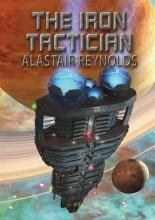 Reynolds, Alastair The Iron Tactician