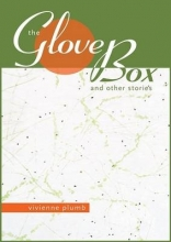 Plumb, Vivienne The Glove Box & Other Stories
