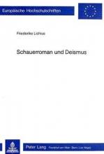 Lichius, Friederike Schauerroman und Deismus