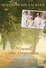 Schulze-Lackner, Maja Himmel �ber Ostpreu�en