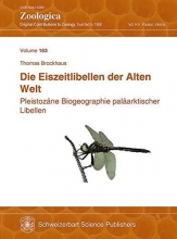 Brockhaus, Thomas,   Paulus, Hannes F. Die Eiszeitlibellen der Alten Welt