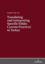 Translating and Interpreting Specific Fields: Current Practices in Turkey