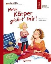 Geisler, Dagmar Mein Körper gehört mir!
