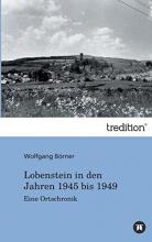 Börner, Wolfgang Lobenstein in den Jahren 1945 bis 1949