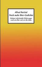 Reichel, Alfred Noch mehr Bier-Gedichte