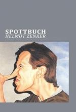 Zenker, Helmut Spottbuch