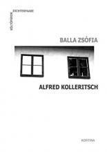 Balla, Zsófia Dichterpaare - Költõpárok: Balla Zsófia und Alfred Kolleritsch