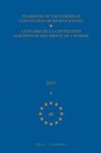 , Yearbook of the European Convention on Human Rights/Annuaire de la convention européenne des droits de l`homme, Volume 60 (2017)
