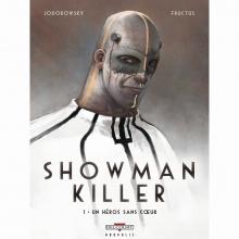 Fructus,,Nicolas/ Jodorowsky Showman Killer 01