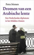 Petra Stienen , Dromen van een Arabische lente
