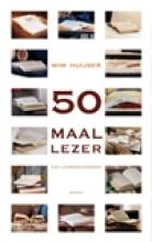 Wim  Huijser 50 maal lezer