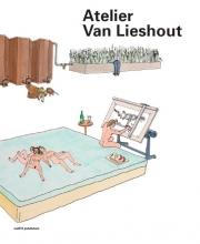 Rudi  Laermans Atelier van Lieshout