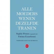 Sophie Pirson , Alle moeders wenen dezelfde tranen