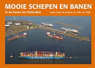 Cees de Keijzer, Piet van Dijk Mooie schepen en banen in de haven van Rotterdam 6