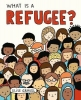 Elise Gravel, What Is A Refugee?