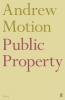 Sir Andrew Motion, Public Property