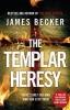J. Becker, Templar Heresy