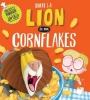 Robinson, Michelle, There`s a Lion in My Cornflakes