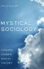 Wexler, Philip, Mystical Sociology