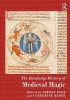Sophie Page,   Catherine Rider, The Routledge History of Medieval Magic