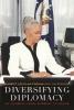 Harriet L. Elam-Thomas,   Jim Robison, Diversifying Diplomacy